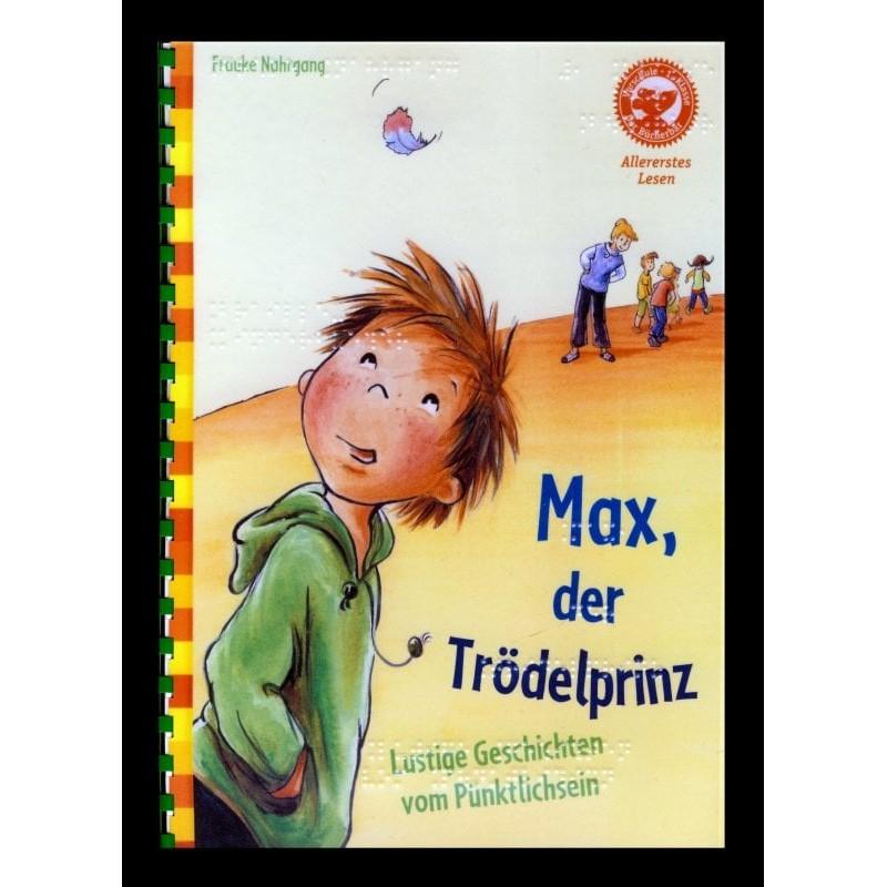 Ein Bild von dem Buch Max, der Trödelprinz