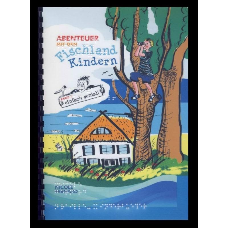 Ein Bild von dem Buch Abenteuer mit den Fischlandkindern, einfach genial!