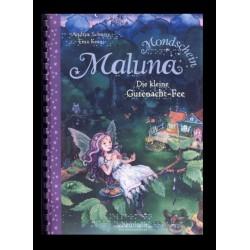 Ein Bild von dem Buch Maluna Mondschein, Die kleine Gutenacht-Fee