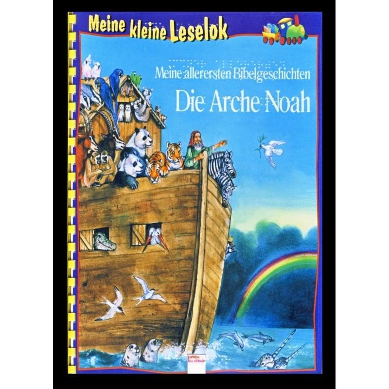 Ein Bild von dem Buch Meine kleine Leselok. Die Arche Noah. Band 6