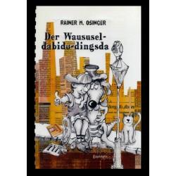 Ein Bild von dem Buch Waususel-dabidu-dingsda