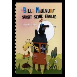 Ein Bild von dem Buch Billi Maulwurf sucht seine Familie