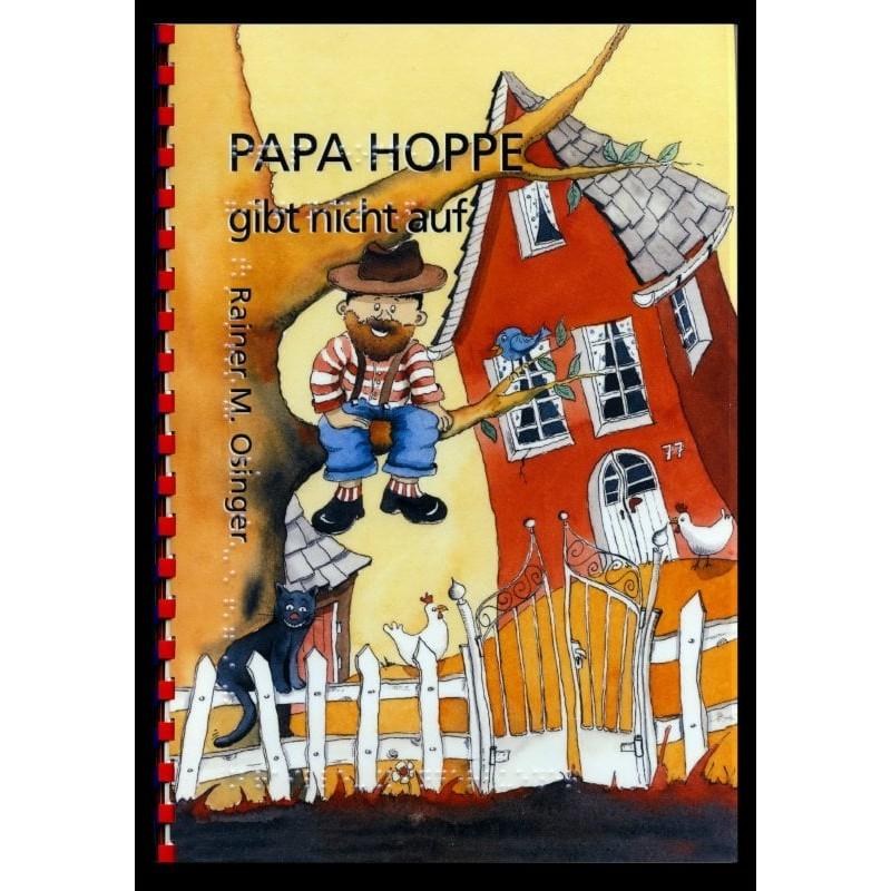 Ein Bild von dem Buch Papa Hoppe gibt nicht auf