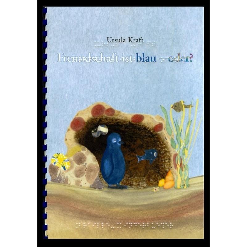 Ein Bild von dem Buch Freundschaft ist blau - oder?