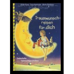 Ein Bild von dem Buch Traumwunschreisen für dich Zauberhafte Gutenachtgeschichten