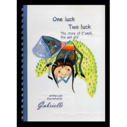 Ein Bild von dem Buch One luck, two luck - The story of C'amill the ant girl