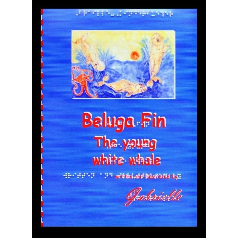 Ein Bild von dem Buch Beluga Fin, The young white whale