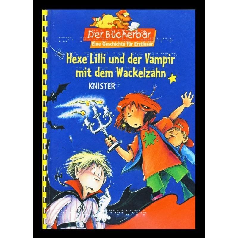 Ein Bild von dem Buch Hexe Lilli und der Vampir mit dem Wackelzahn
