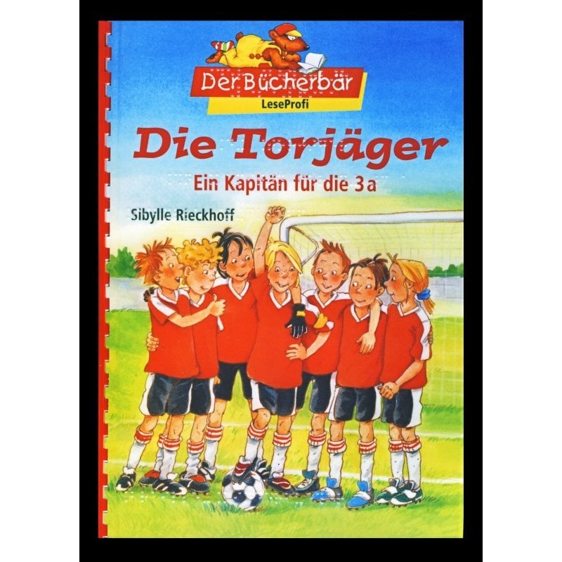Ein Bild von dem Buch Die Torjäger. Ein Kapitän für die 3a. Band 1