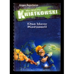 Ein Bild von dem Buch Ein Fall für Kwiatkowski - Das blaue Karussell Band 3