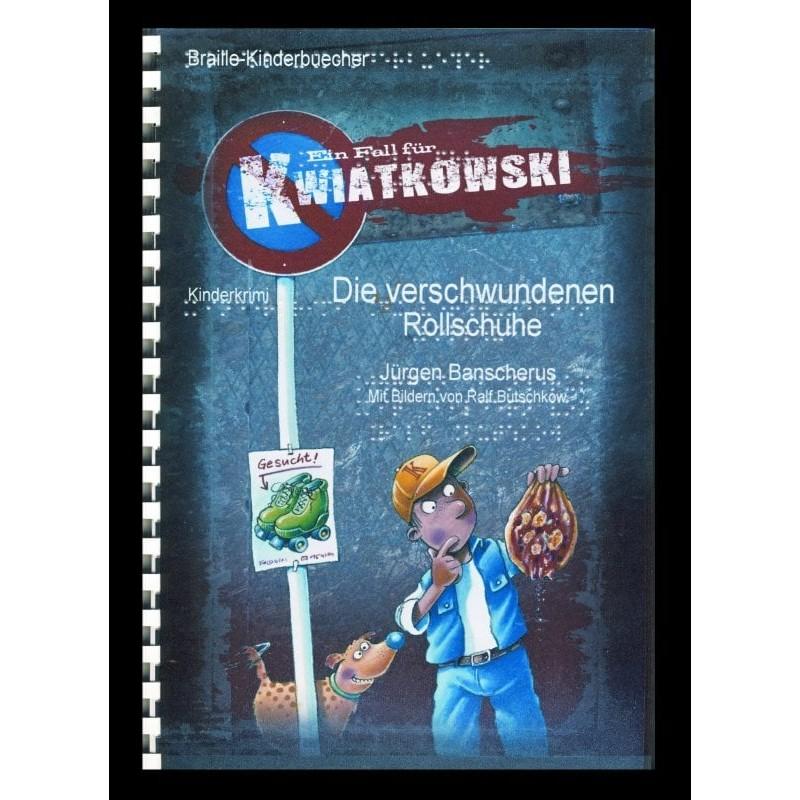 Ein Bild von dem Buch Ein Fall für Kwiatkowski - Die verschwundenen Rollschuhe Band 2