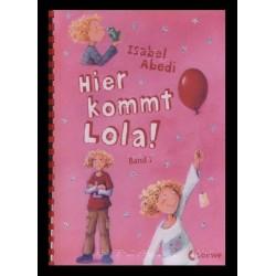 Ein Bild von dem Buch Hier kommt Lola! Band 1