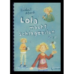 Ein Bild von dem Buch Lola macht Schlagzeilen