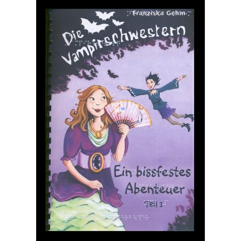 Die Vampirschwestern Ein bissfester Abenteuer Band 2