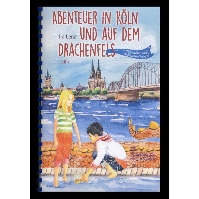 Abenteuer in Köln und auf dem Drachenfels Band 1