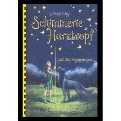 Schimmerie Harztropf und das Sternenmeer Eine magische Feensage aus dem Hasselbachtal Band 1