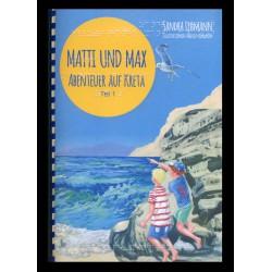 Matti und Max - Abenteuer...