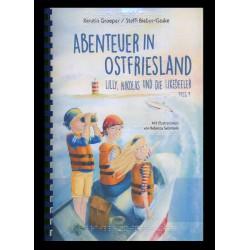 Gehe zu Abenteuer in Ostfriesland. Lilly, Nikolas und die Likedeeler - Band 2